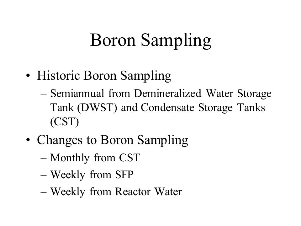 Boron Sampling Historic Boron Sampling Changes to Boron Sampling