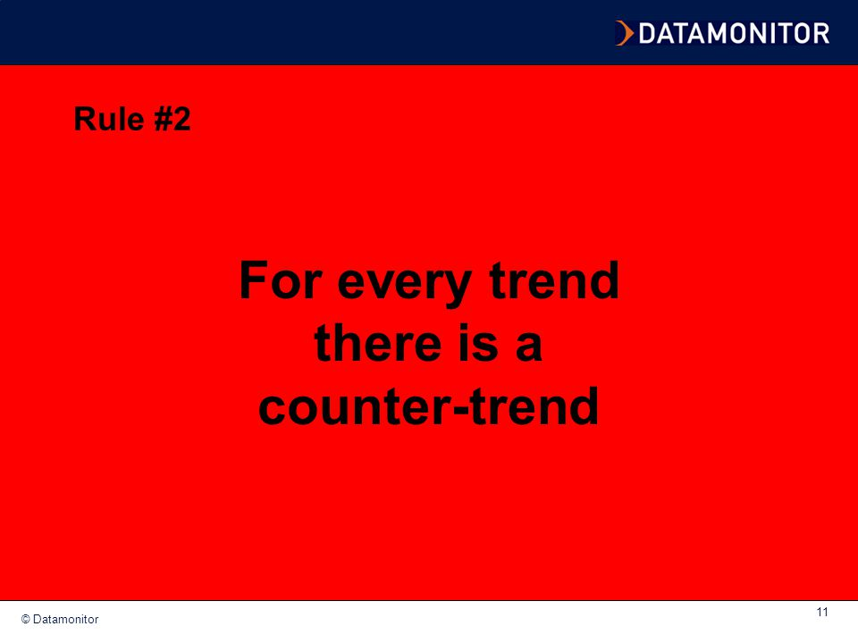 For every trend there is a counter-trend
