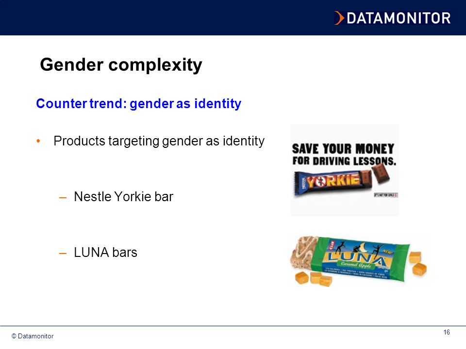 Gender complexity Counter trend: gender as identity