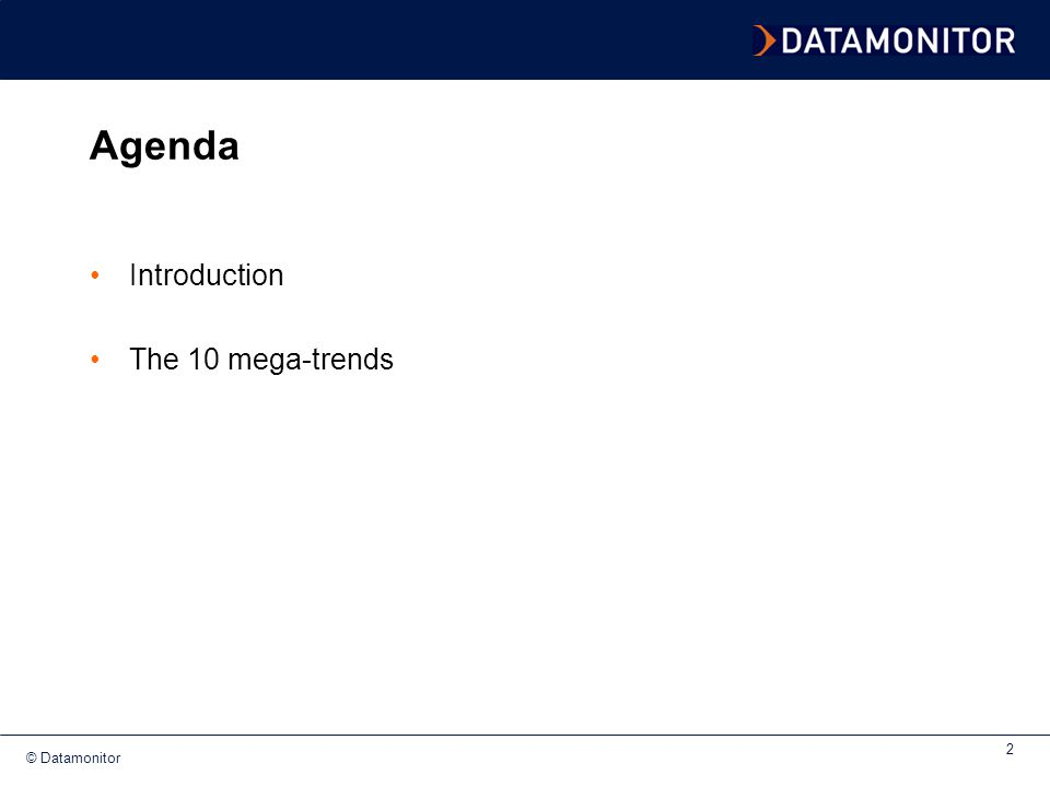 Agenda Introduction The 10 mega-trends