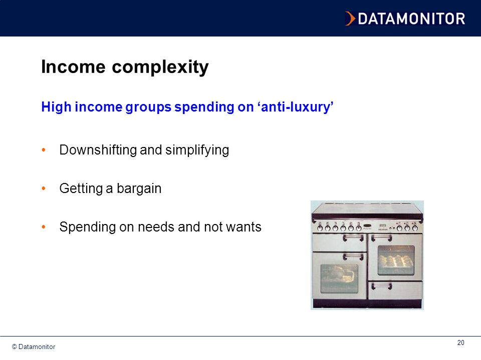 Income complexity High income groups spending on 'anti-luxury'