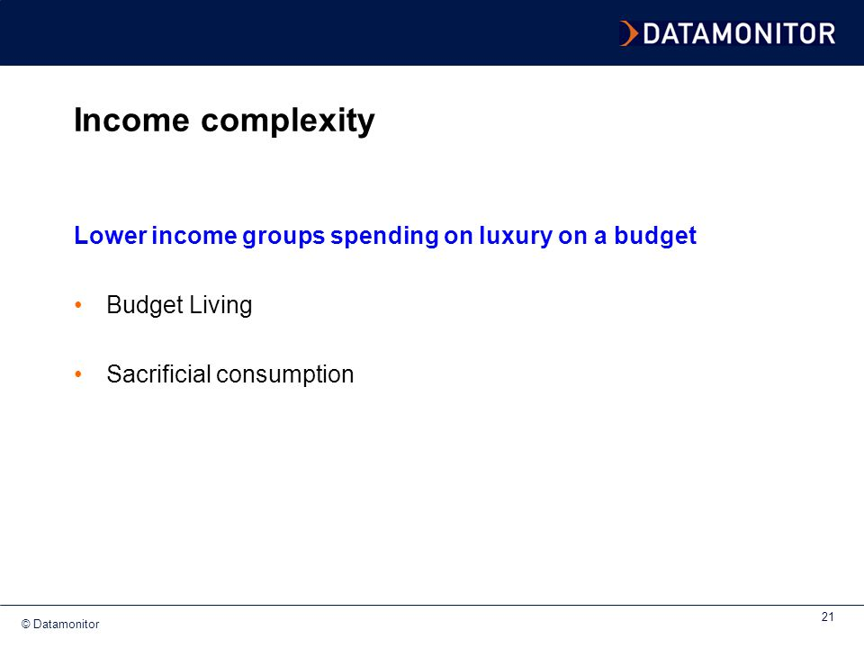 Income complexity Lower income groups spending on luxury on a budget