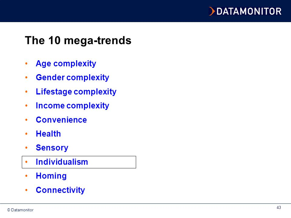 The 10 mega-trends Age complexity Gender complexity