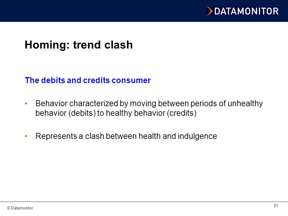 Homing: trend clash The debits and credits consumer