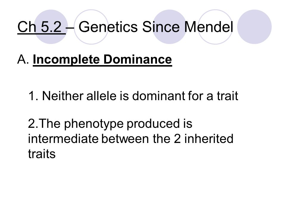 Ch 5.2 – Genetics Since Mendel