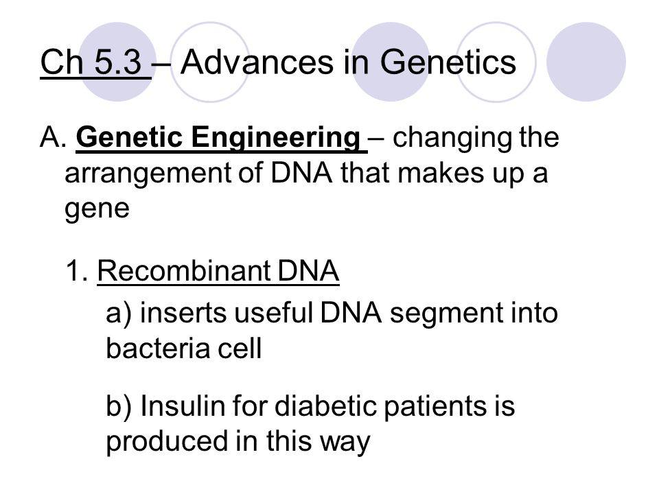 Ch 5.3 – Advances in Genetics
