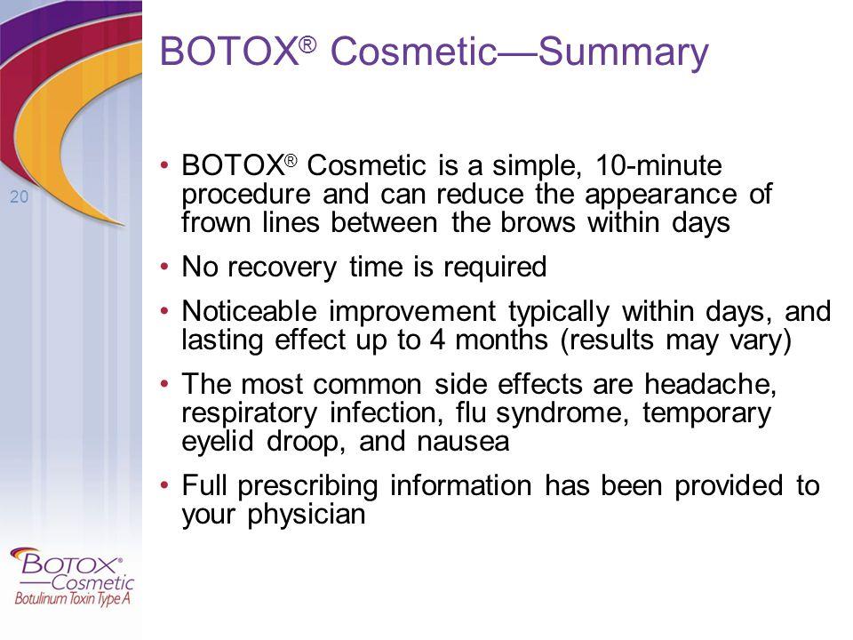 BOTOX® Cosmetic—Summary