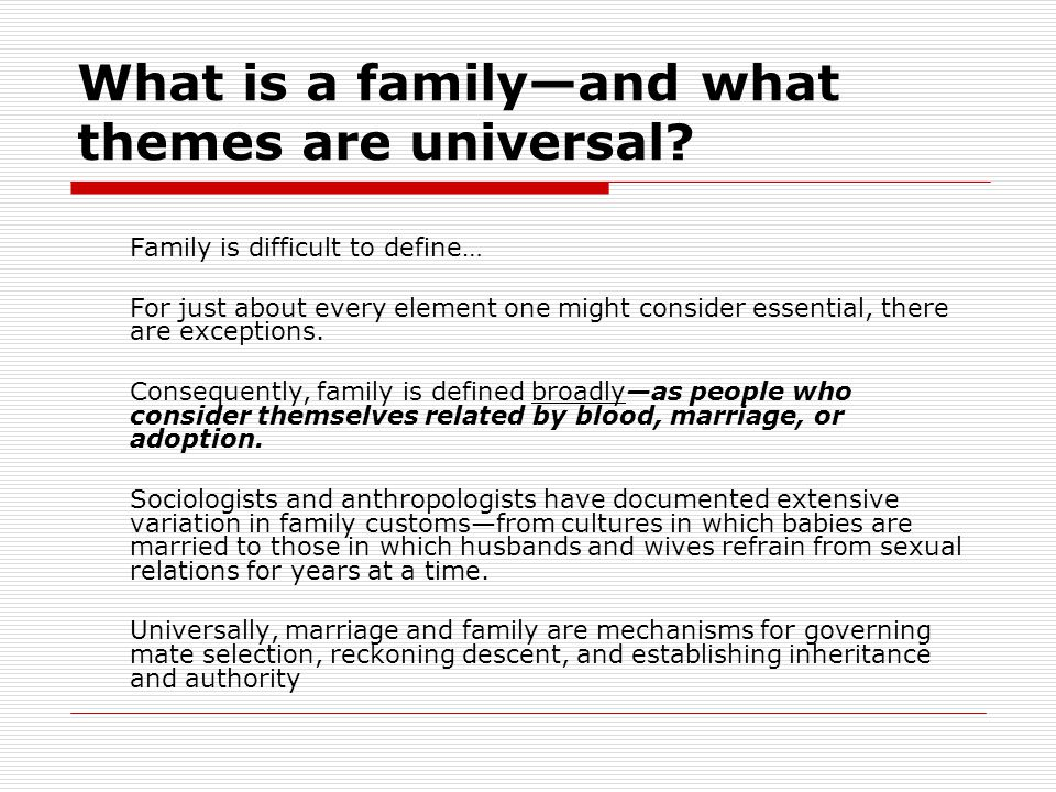 What is a family—and what themes are universal