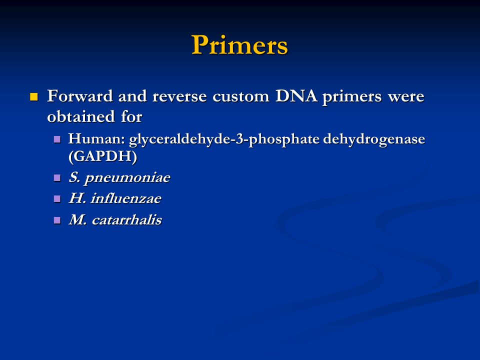 Primers Forward and reverse custom DNA primers were obtained for