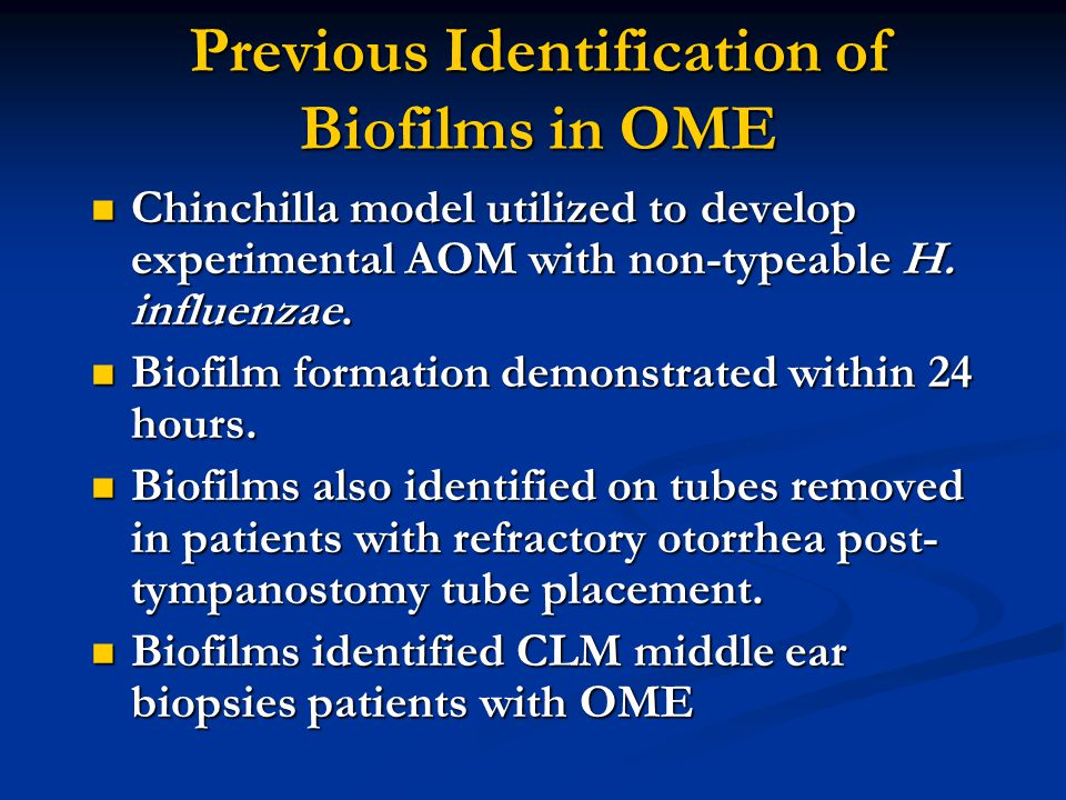 Previous Identification of Biofilms in OME