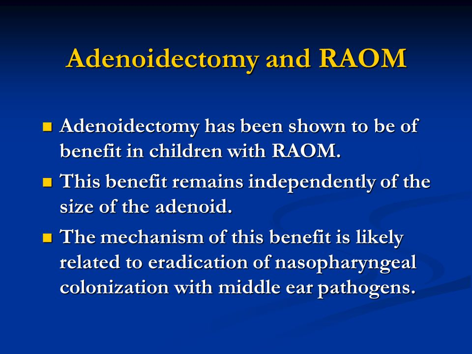 Adenoidectomy and RAOM