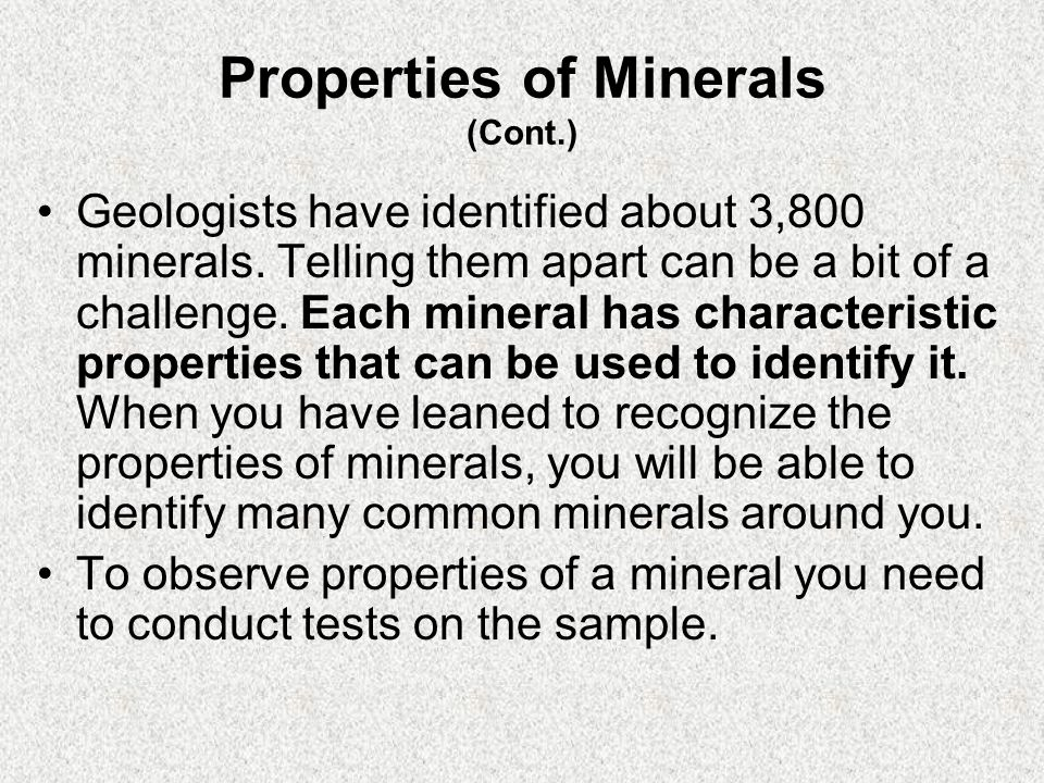 Properties of Minerals (Cont.)