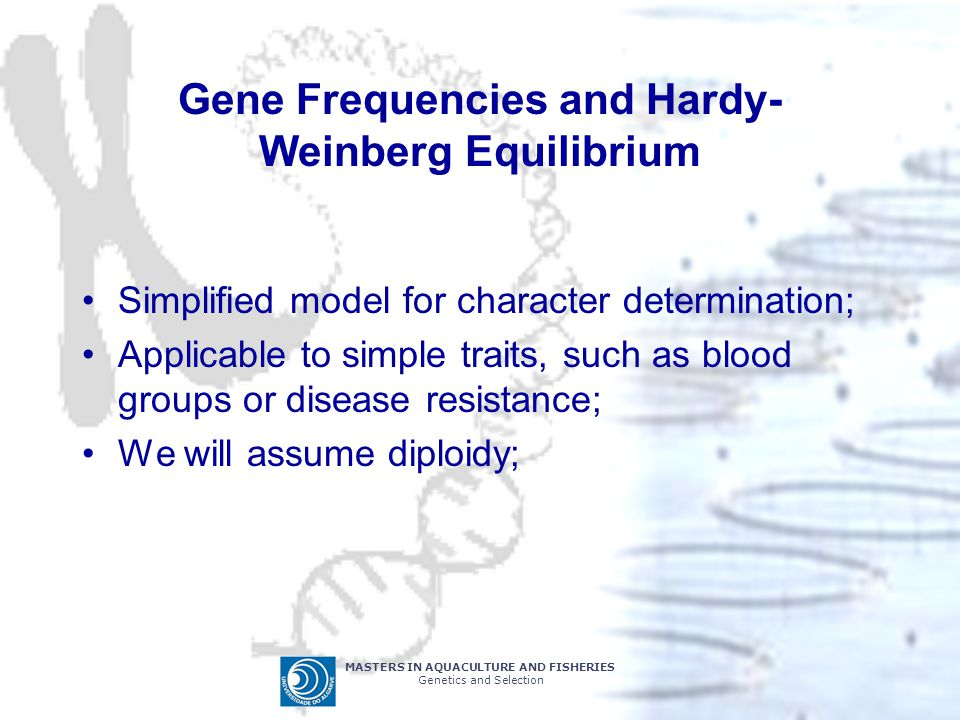 Gene Frequencies and Hardy-Weinberg Equilibrium