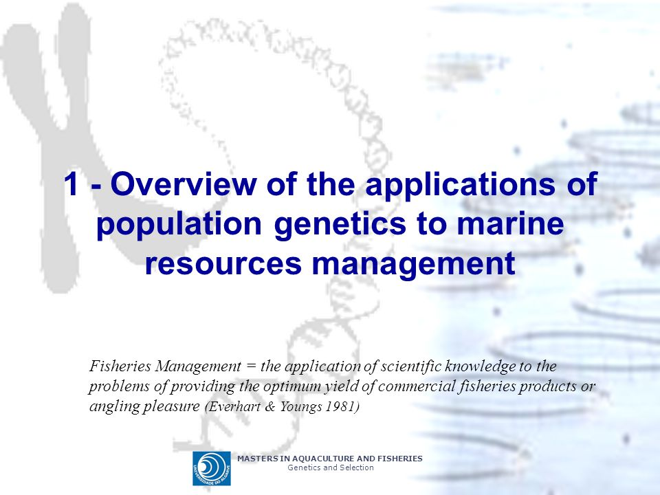 1 - Overview of the applications of population genetics to marine resources management
