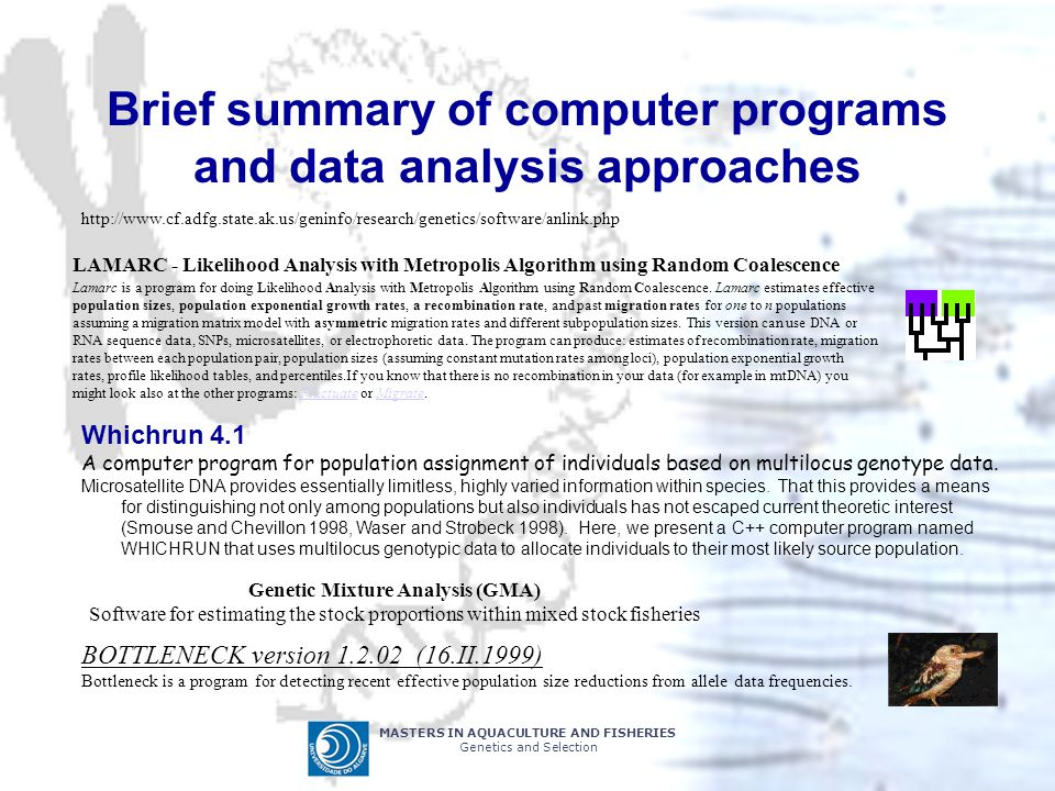 Brief summary of computer programs and data analysis approaches