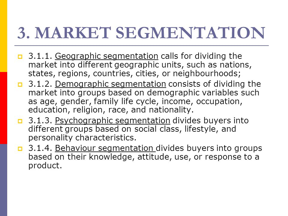 3. MARKET SEGMENTATION