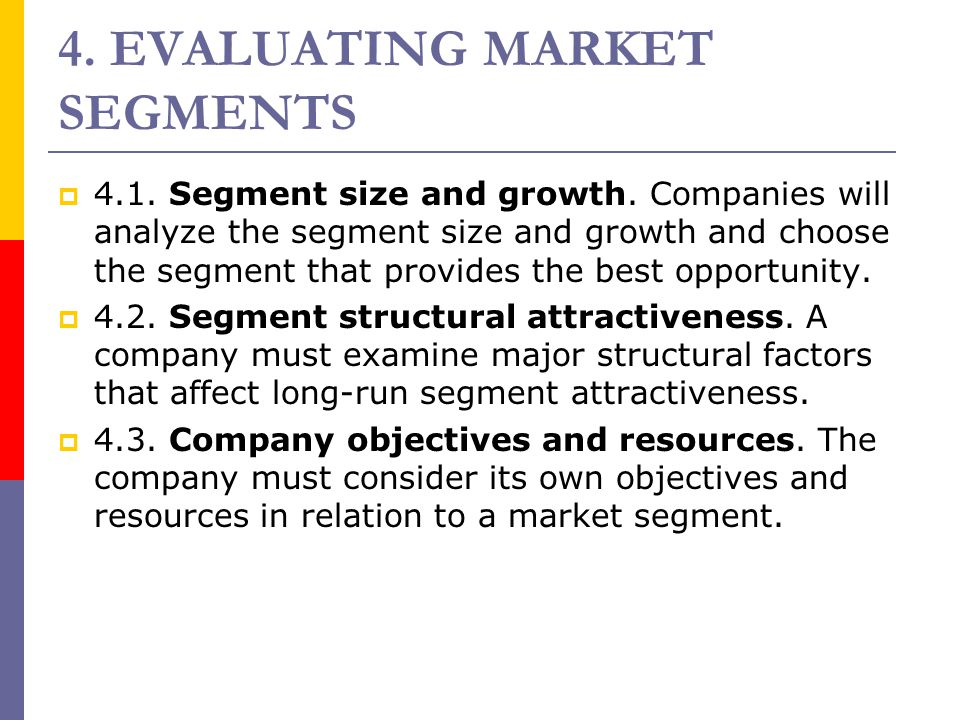 4. EVALUATING MARKET SEGMENTS