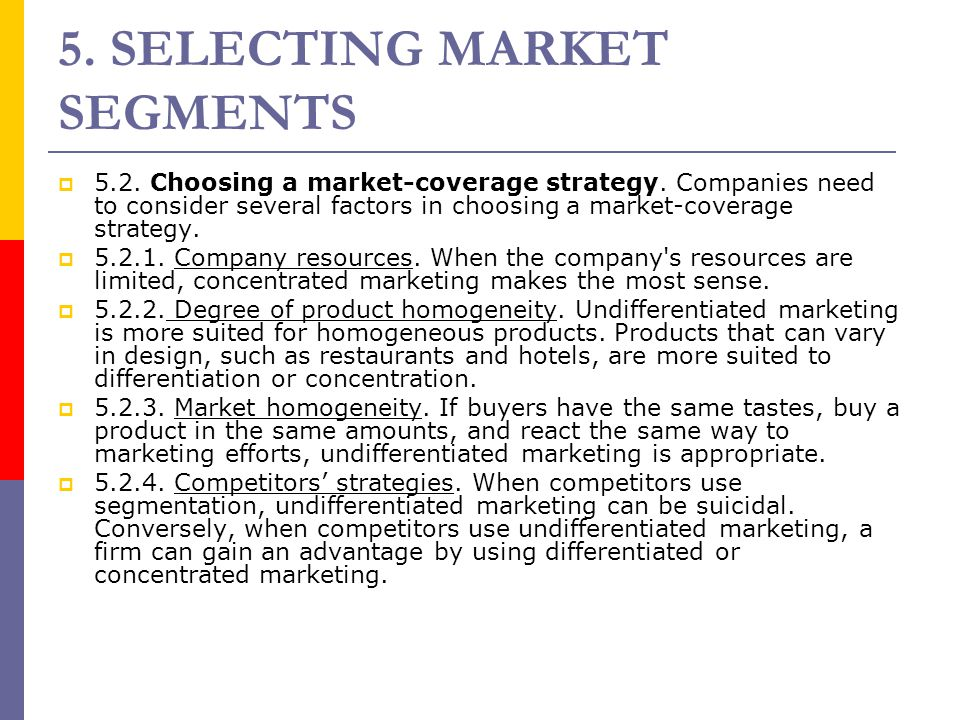 5. SELECTING MARKET SEGMENTS