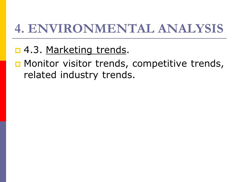 4. ENVIRONMENTAL ANALYSIS