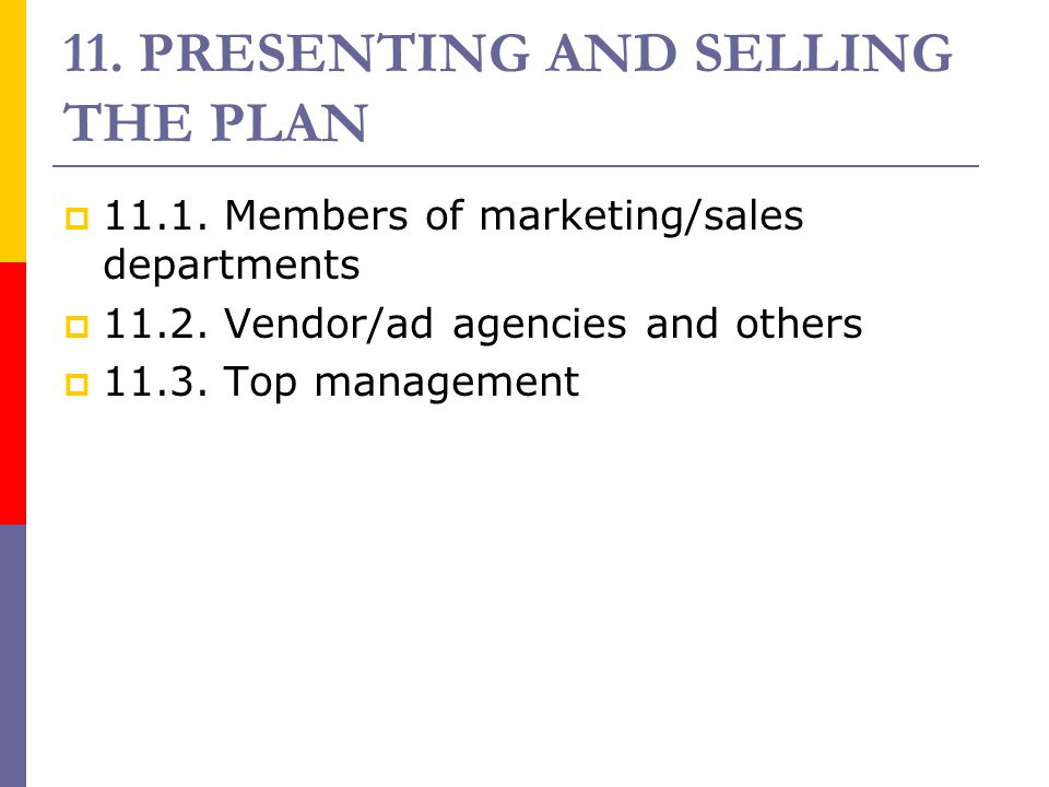 11. PRESENTING AND SELLING THE PLAN