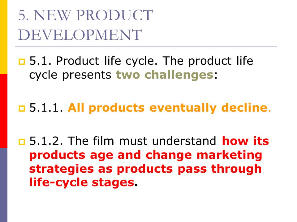 5. NEW PRODUCT DEVELOPMENT