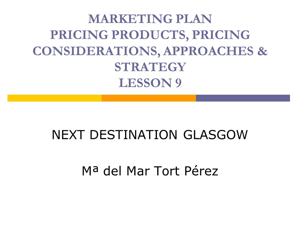 NEXT DESTINATION GLASGOW Mª del Mar Tort Pérez