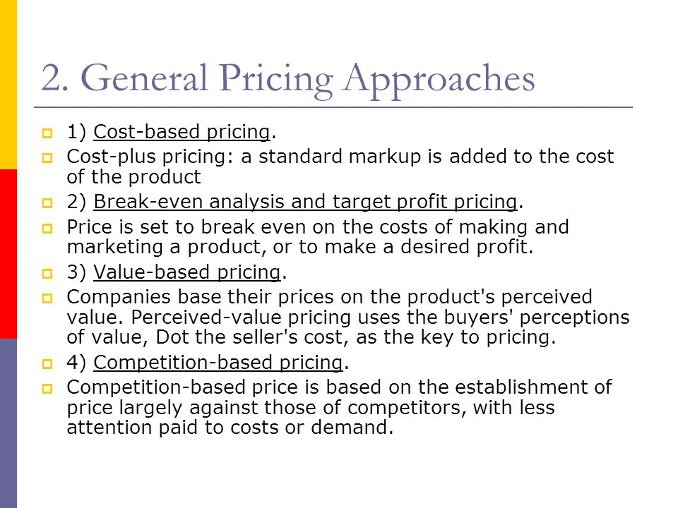 2. General Pricing Approaches