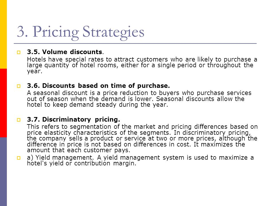 3. Pricing Strategies 3.5. Volume discounts.