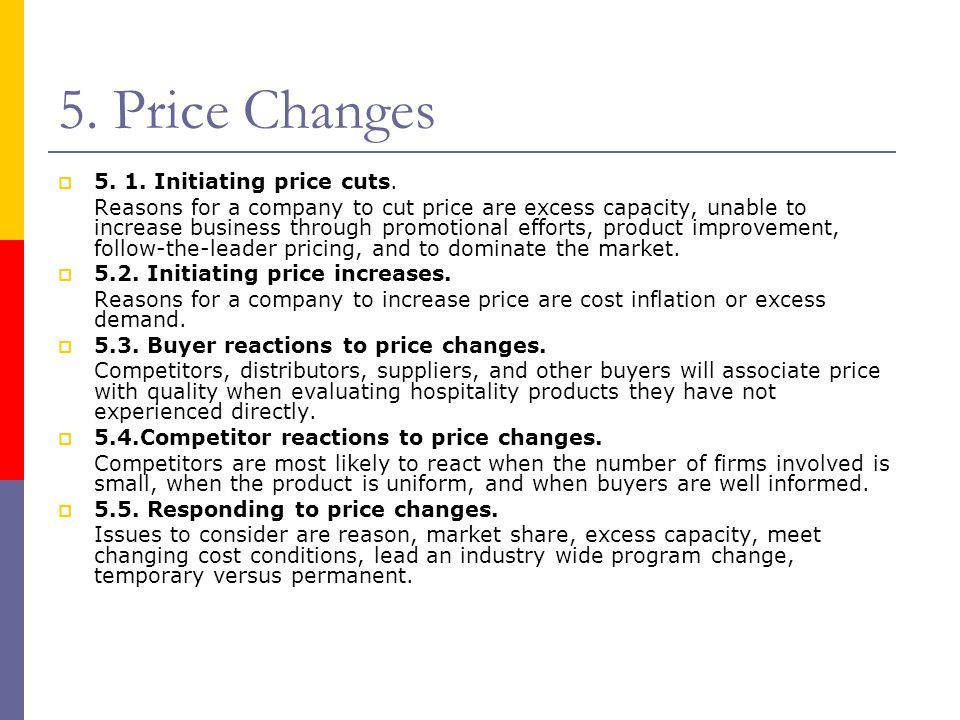 5. Price Changes 5. 1. Initiating price cuts.