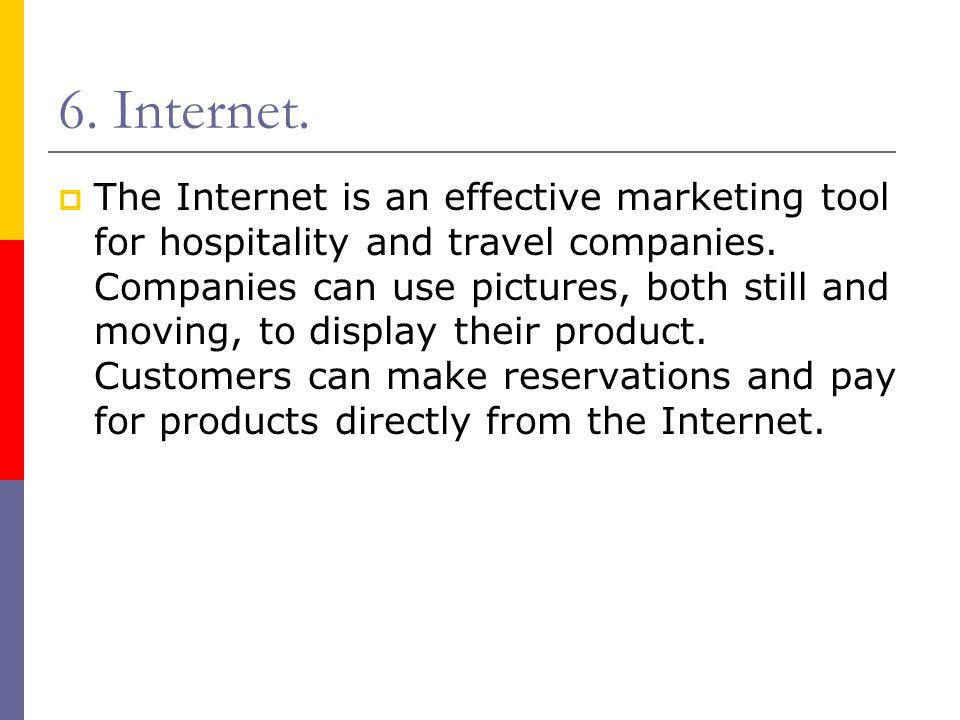 6. Internet.