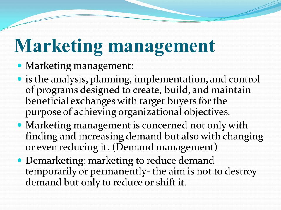 Marketing management Marketing management: