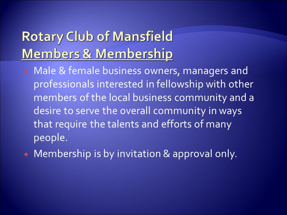 Rotary Club of Mansfield Members & Membership