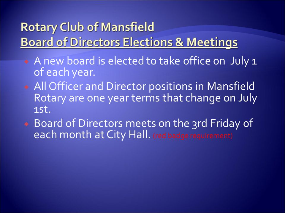Rotary Club of Mansfield Board of Directors Elections & Meetings