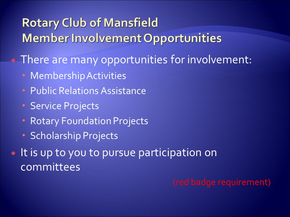 Rotary Club of Mansfield Member Involvement Opportunities