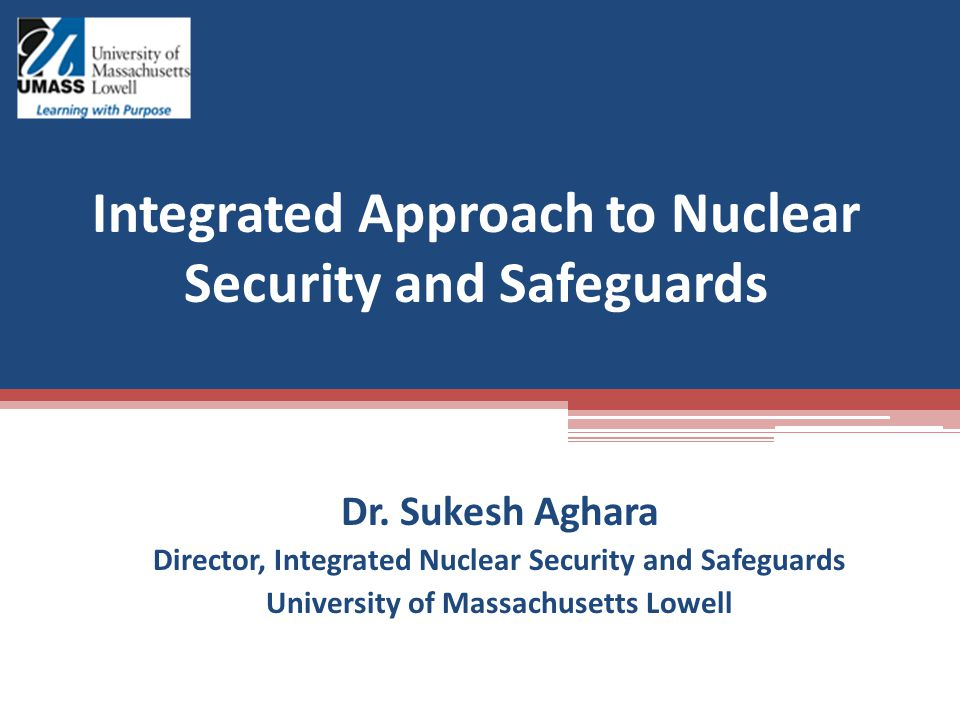 Integrated Approach to Nuclear Security and Safeguards