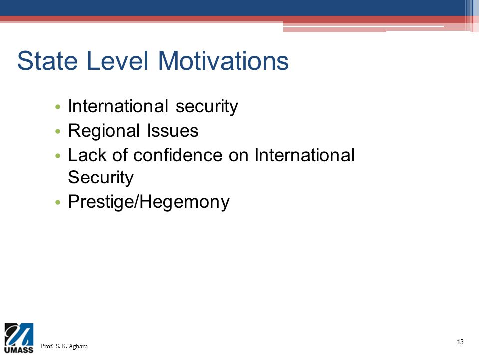 State Level Motivations
