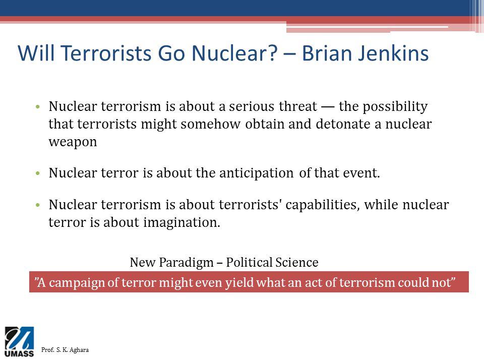 Will Terrorists Go Nuclear – Brian Jenkins