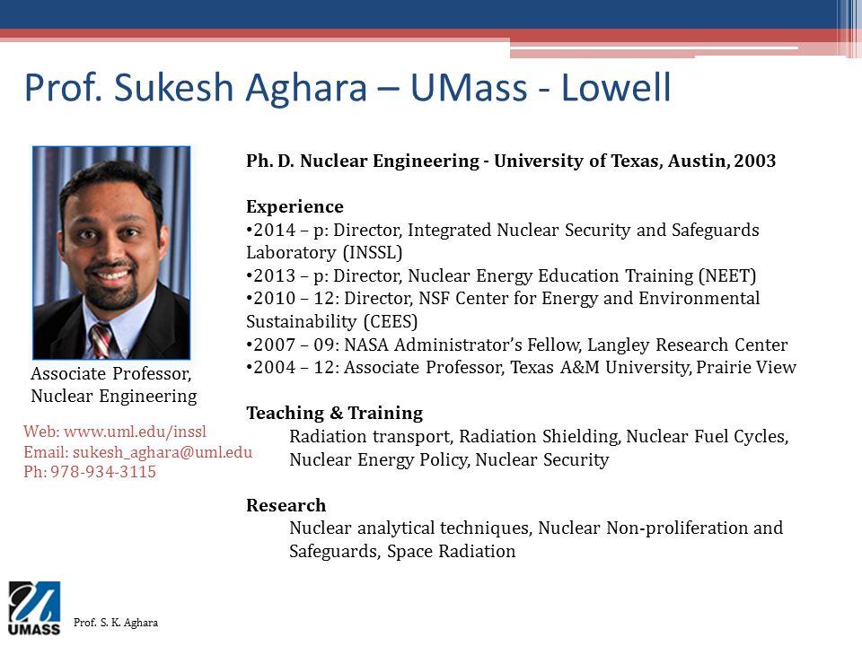 Prof. Sukesh Aghara – UMass - Lowell