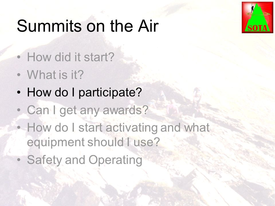 Summits on the Air How did it start What is it How do I participate