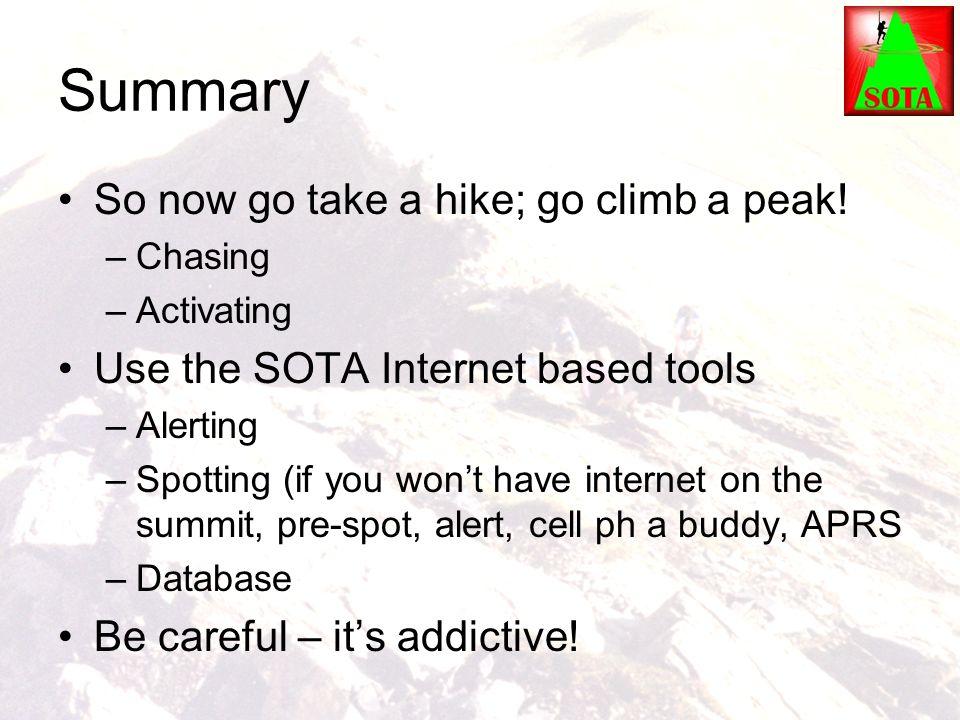 Summary So now go take a hike; go climb a peak!