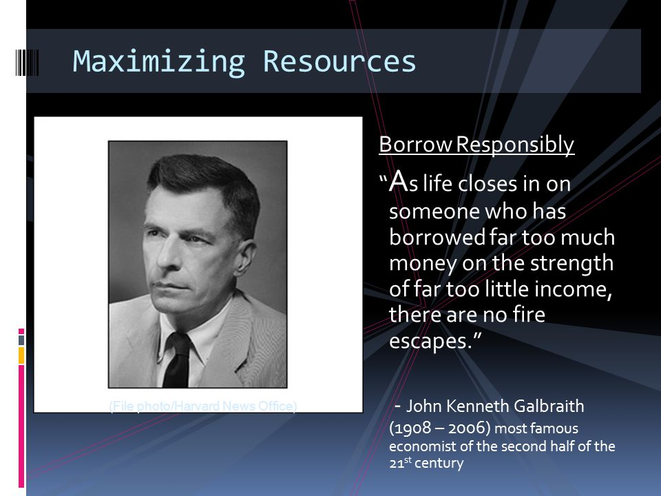 Maximizing Resources Borrow Responsibly