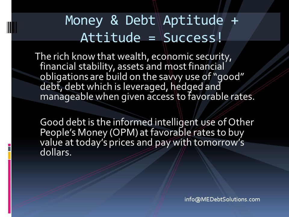 Money & Debt Aptitude + Attitude = Success!