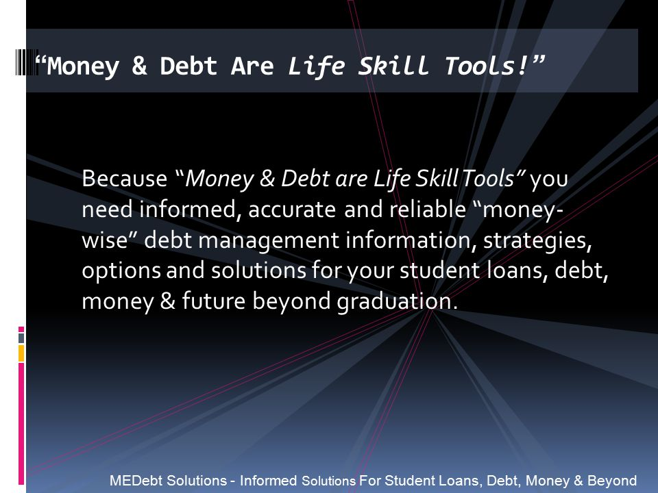 Money & Debt Are Life Skill Tools!