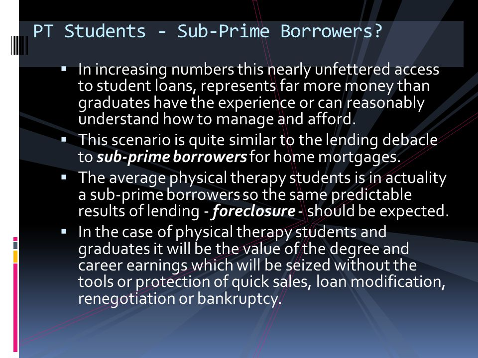 PT Students - Sub-Prime Borrowers