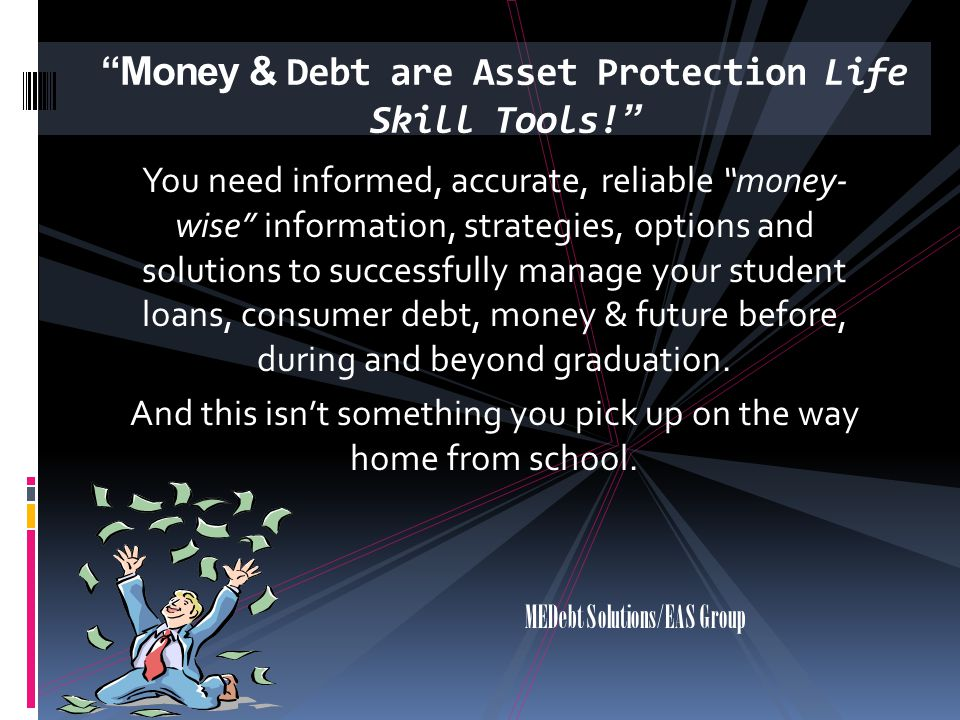 Money & Debt are Asset Protection Life Skill Tools!