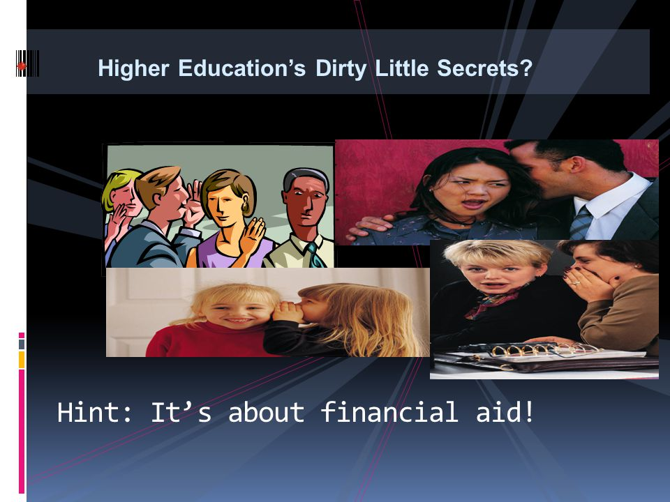 Hint: It's about financial aid!