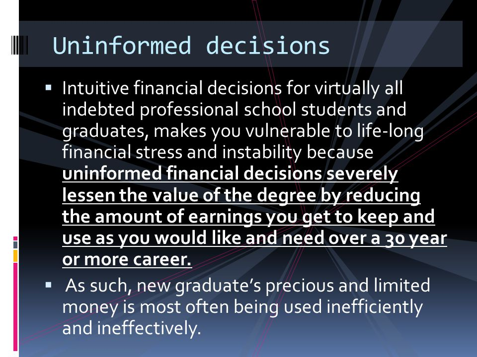 Uninformed decisions