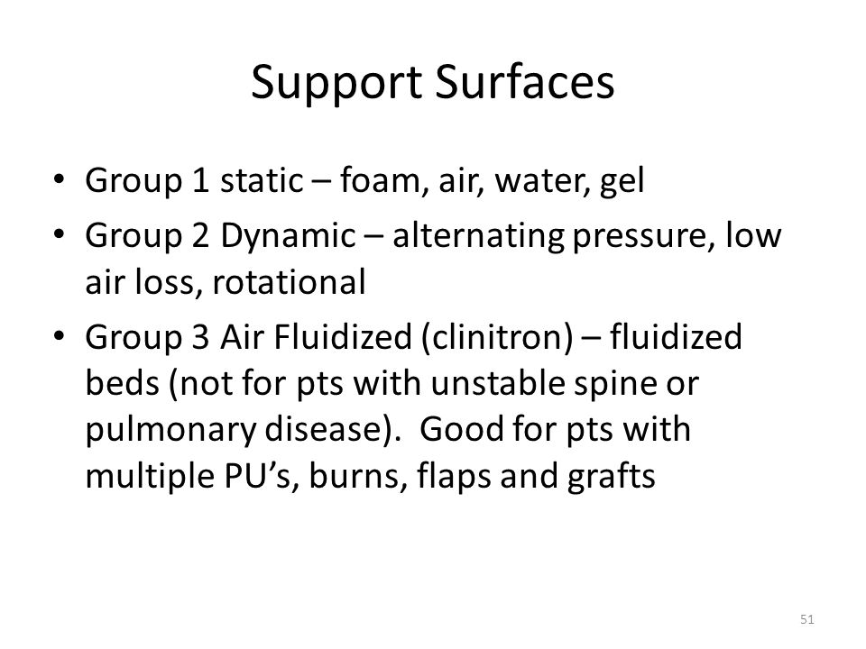 Support Surfaces Group 1 static – foam, air, water, gel