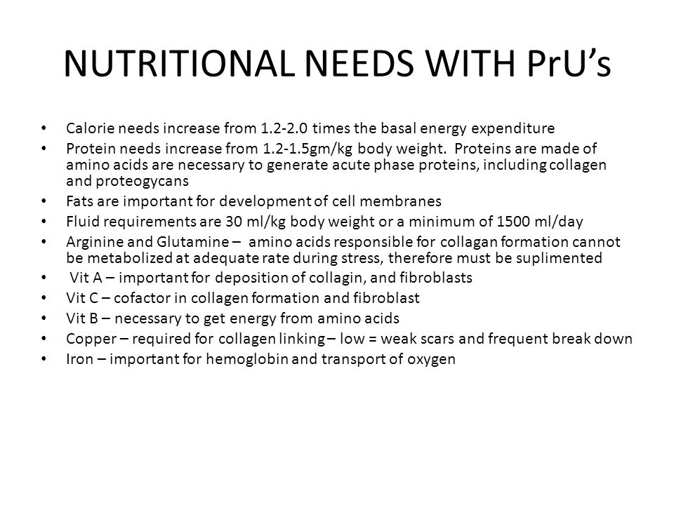 NUTRITIONAL NEEDS WITH PrU's