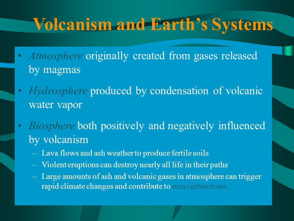 Volcanism and Earth's Systems